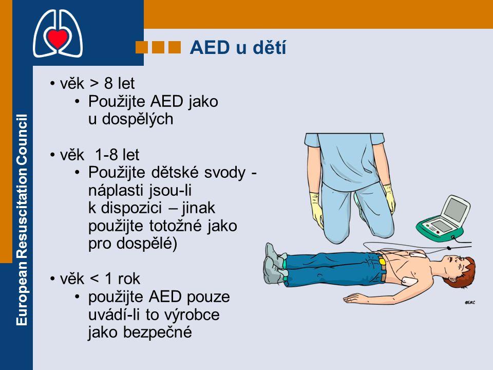 AED u dětí věk > 8 let Použijte AED jako u dospělých věk 1-8 let