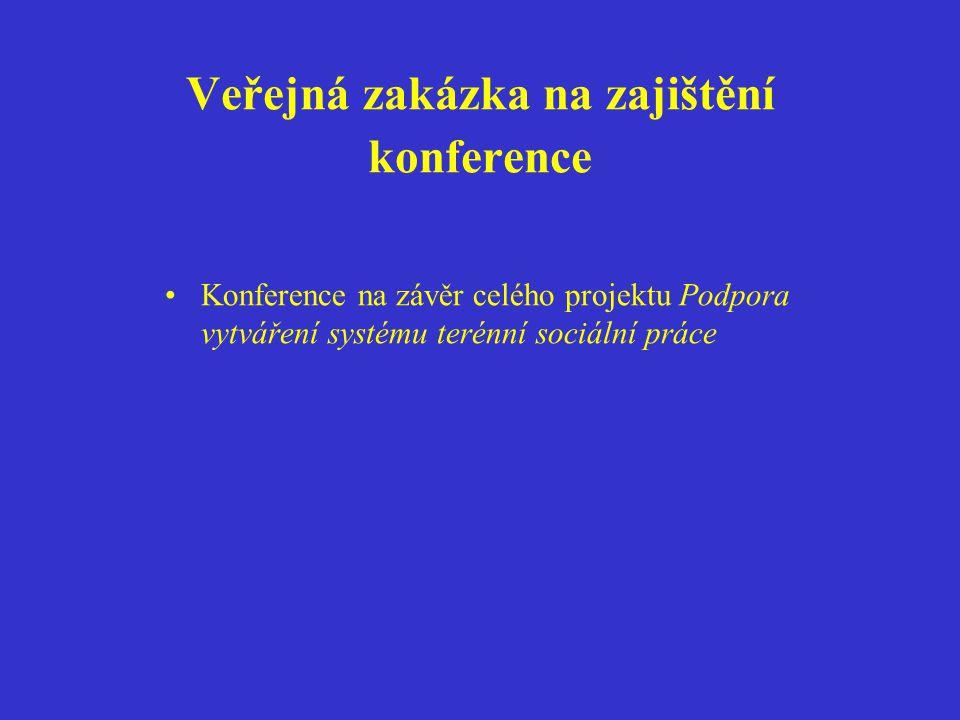 Veřejná zakázka na zajištění konference