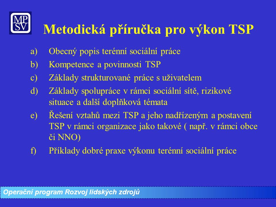 Metodická příručka pro výkon TSP