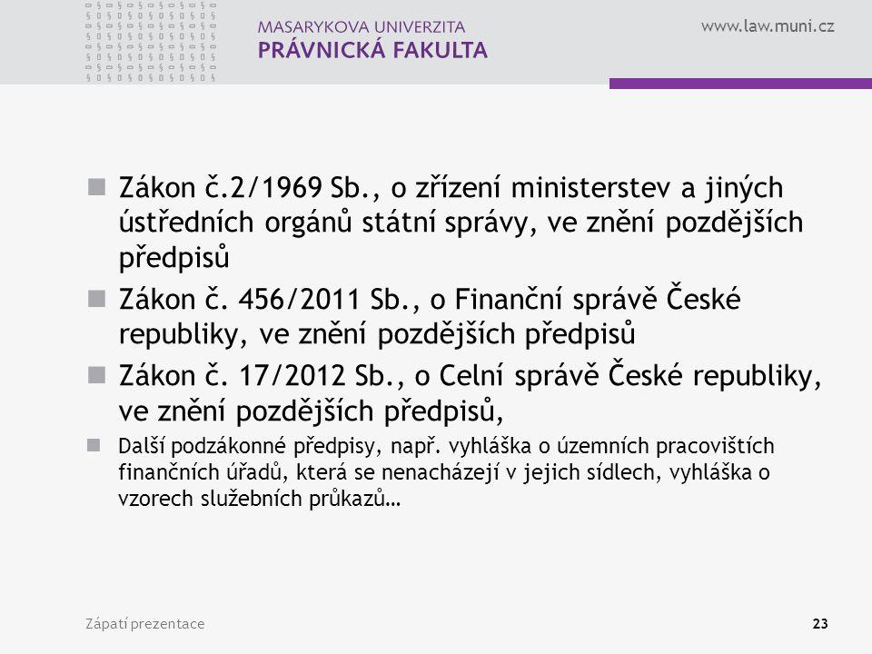 Zákon č.2/1969 Sb., o zřízení ministerstev a jiných ústředních orgánů státní správy, ve znění pozdějších předpisů
