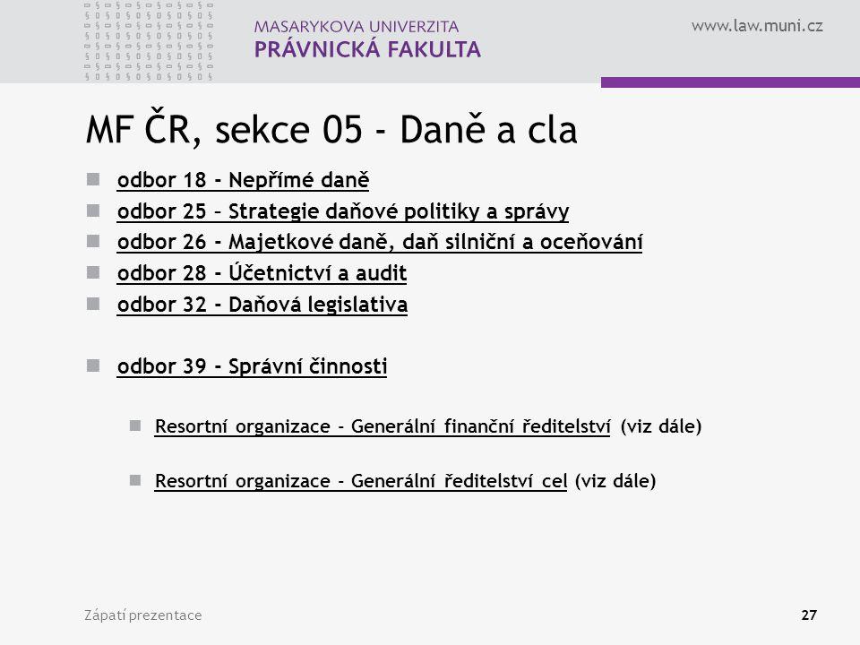 MF ČR, sekce 05 - Daně a cla odbor 18 - Nepřímé daně