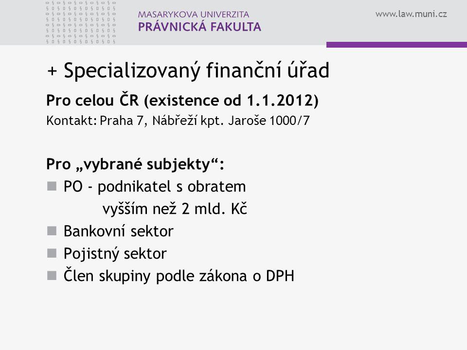 + Specializovaný finanční úřad