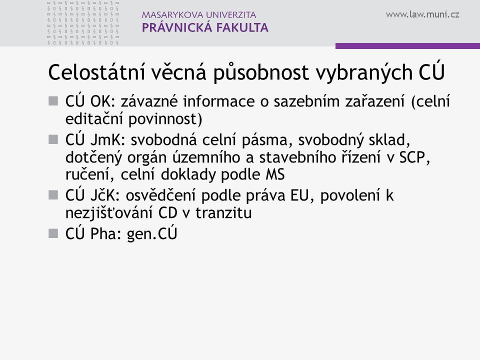 Celostátní věcná působnost vybraných CÚ