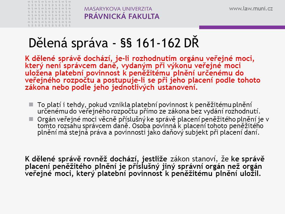 Dělená správa - §§ 161-162 DŘ