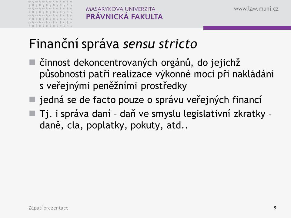 Finanční správa sensu stricto