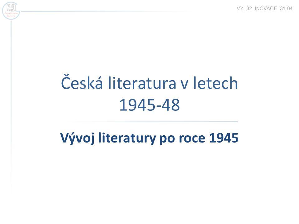 Česká literatura v letech 1945-48