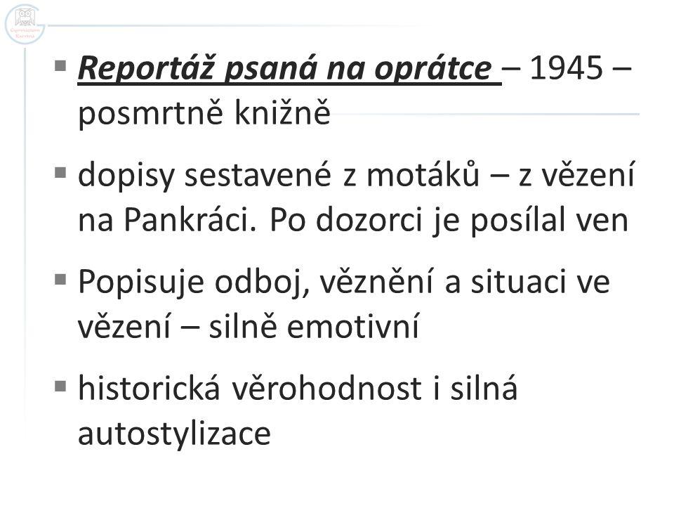 Reportáž psaná na oprátce – 1945 – posmrtně knižně