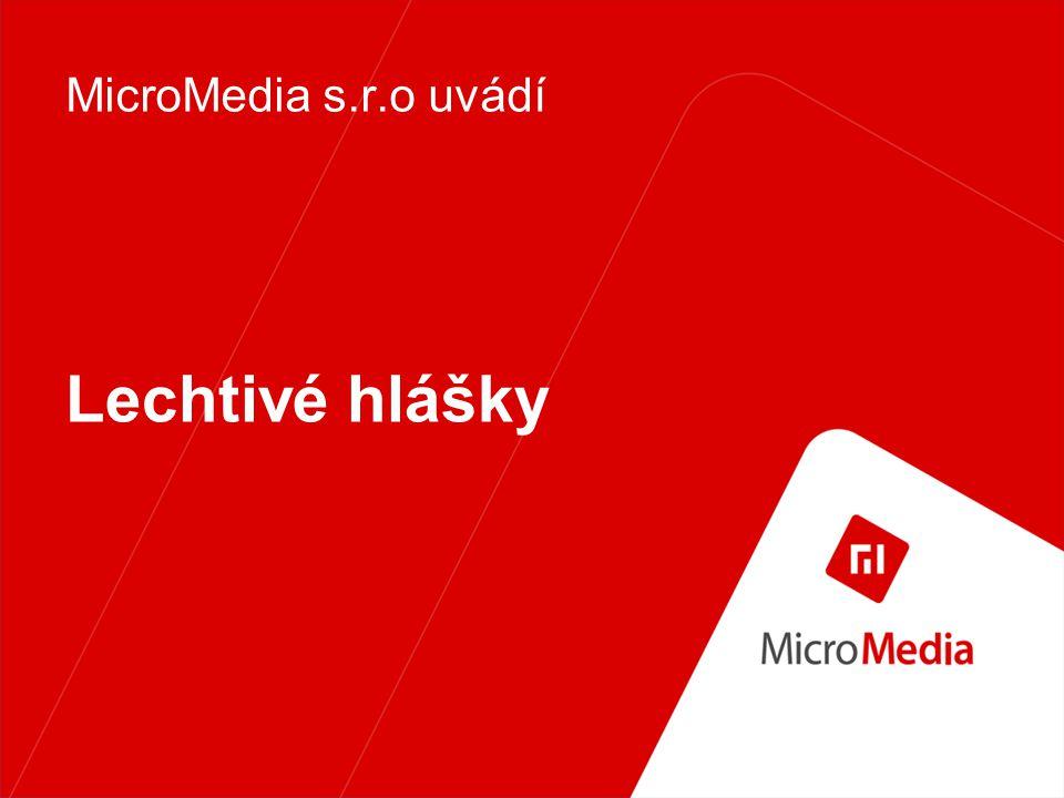 MicroMedia s.r.o uvádí Lechtivé hlášky