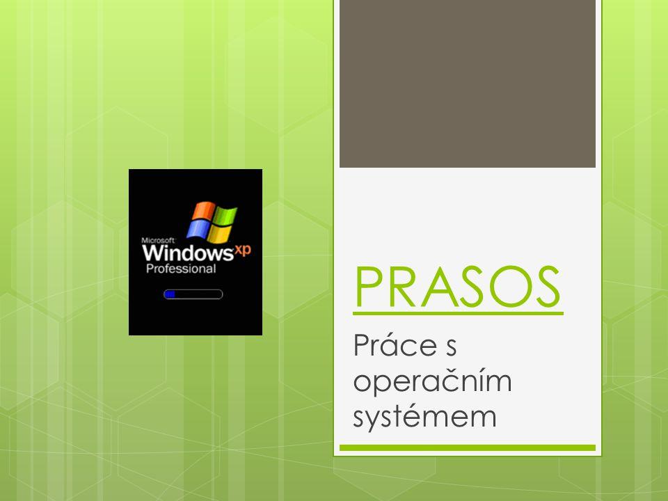 Práce s operačním systémem