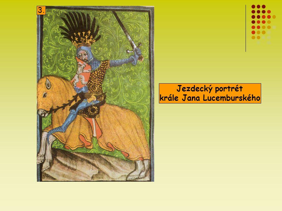krále Jana Lucemburského
