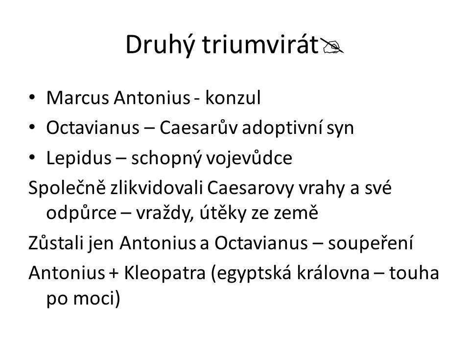 Druhý triumvirát Marcus Antonius - konzul