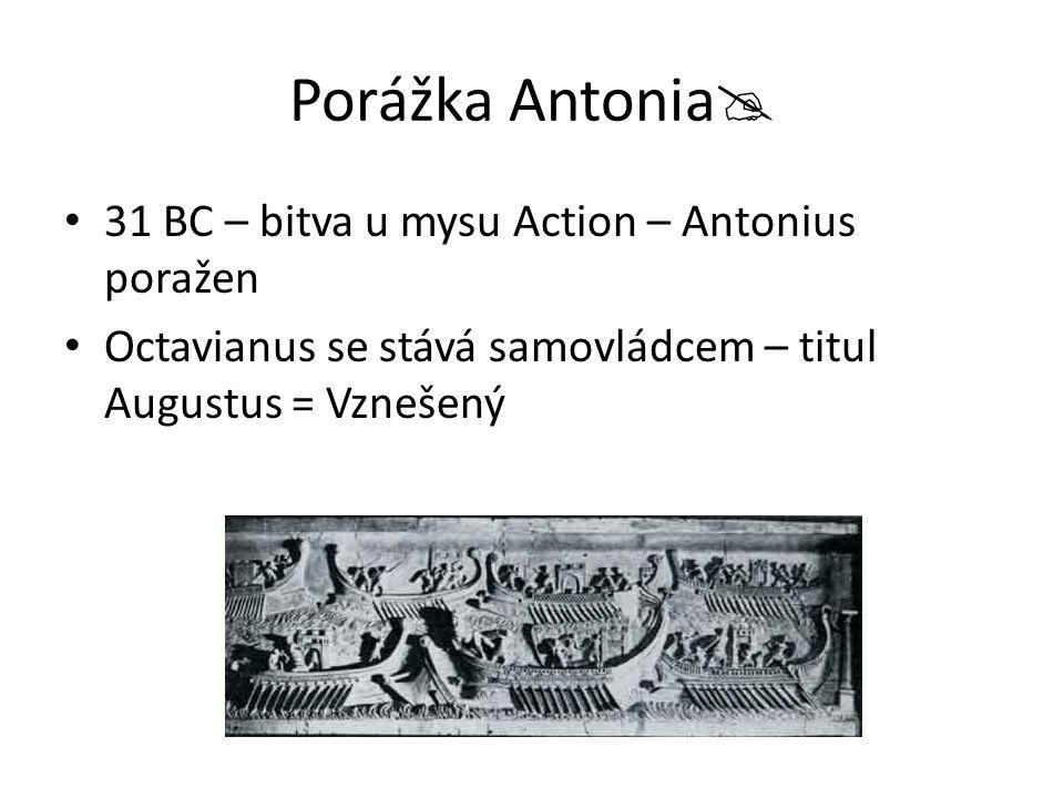 Porážka Antonia 31 BC – bitva u mysu Action – Antonius poražen