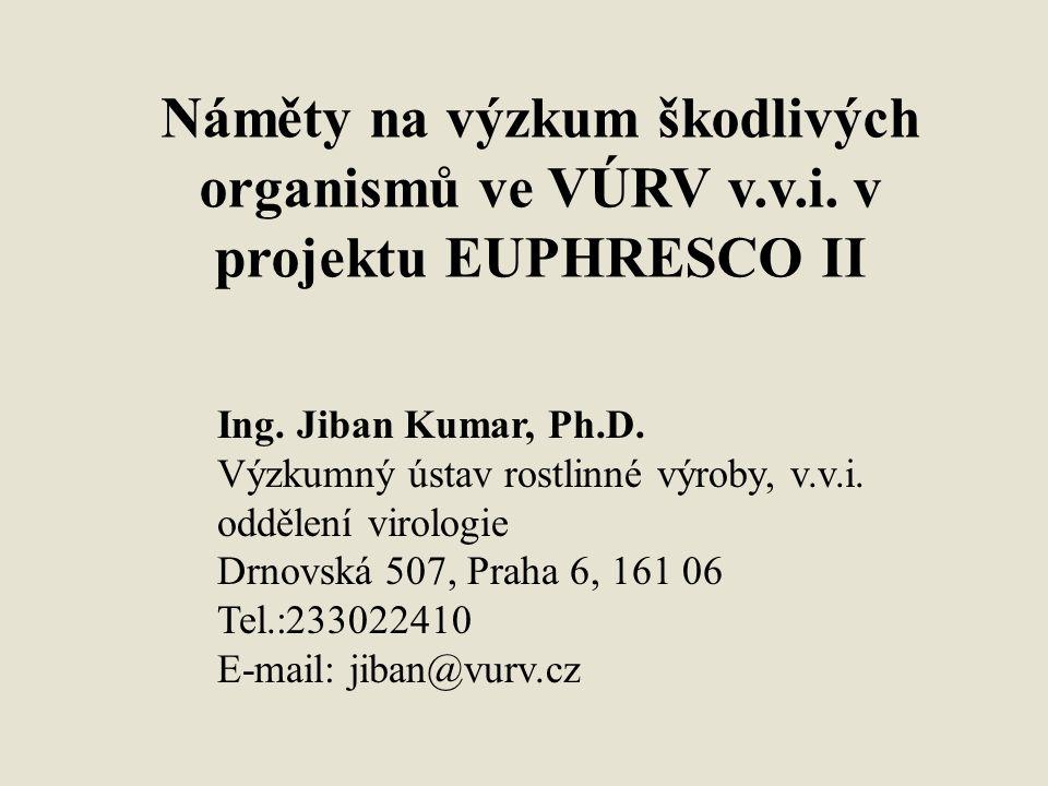 Náměty na výzkum škodlivých organismů ve VÚRV v. v. i