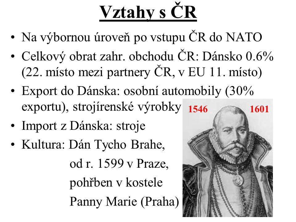 Vztahy s ČR Na výbornou úroveň po vstupu ČR do NATO