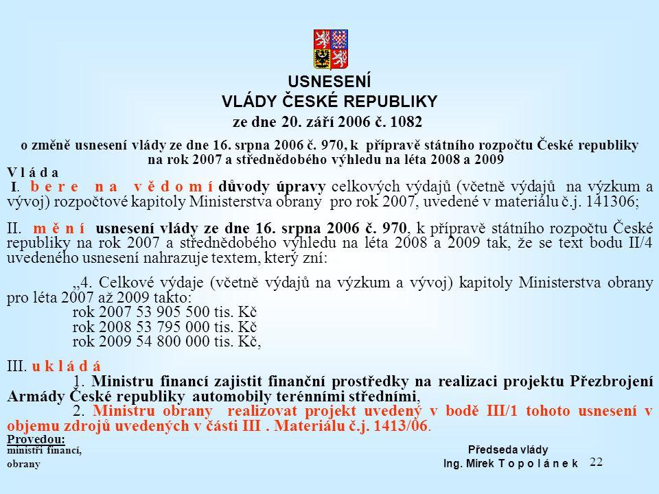 USNESENÍ VLÁDY ČESKÉ REPUBLIKY ze dne 20. září 2006 č. 1082