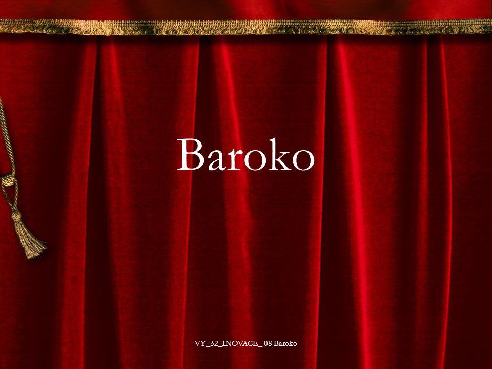 Baroko VY_32_INOVACE_ 08 Baroko