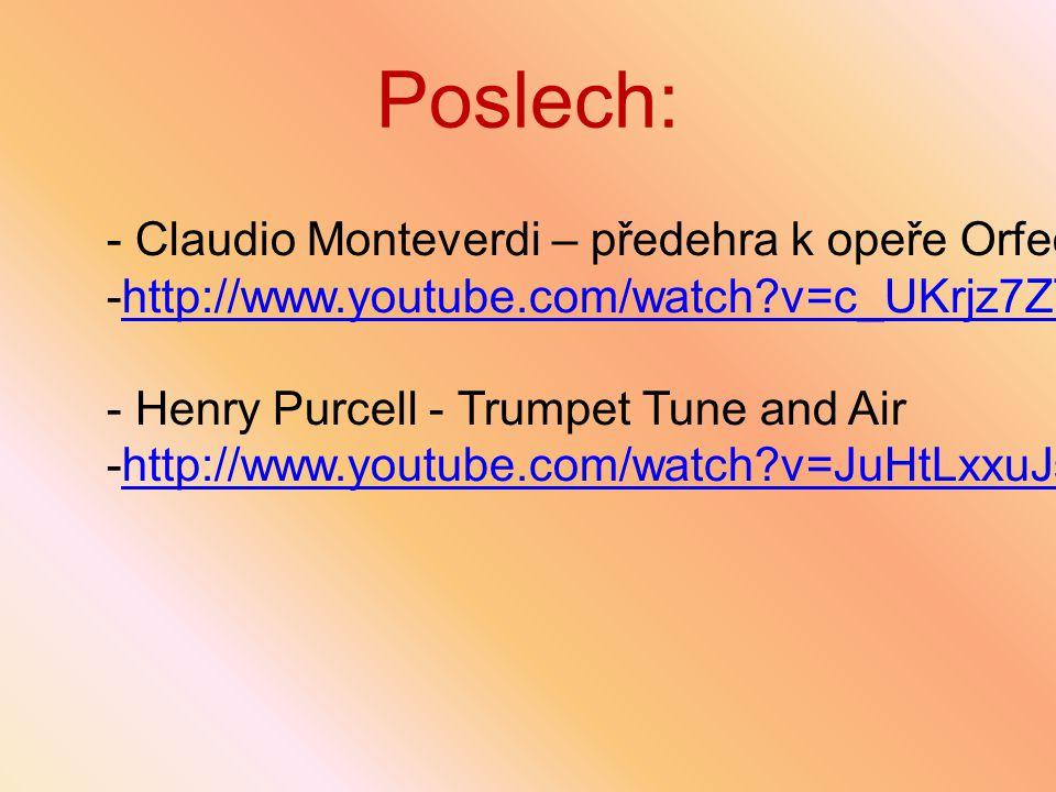 Poslech: Claudio Monteverdi – předehra k opeře Orfeo: