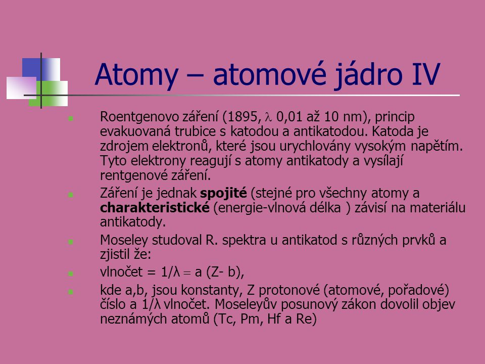 Atomy – atomové jádro IV