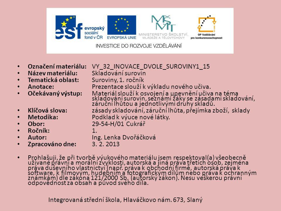Označení materiálu: VY_32_INOVACE_DVOLE_SUROVINY1_15