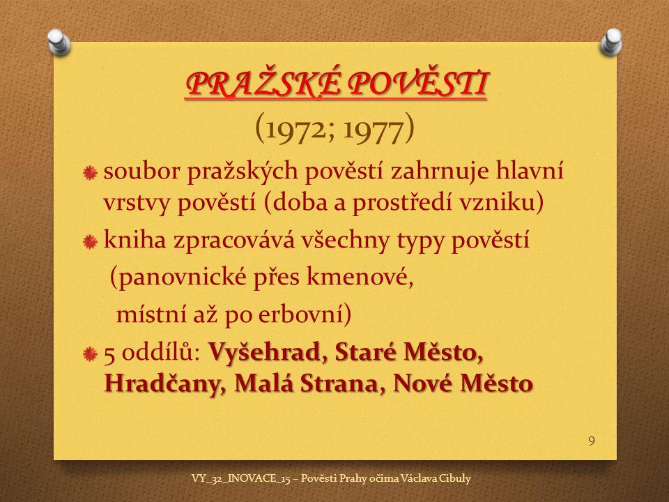 VY_32_INOVACE_15 – Pověsti Prahy očima Václava Cibuly