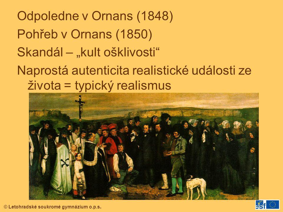 """Odpoledne v Ornans (1848) Pohřeb v Ornans (1850) Skandál – """"kult ošklivosti Naprostá autenticita realistické události ze života = typický realismus"""
