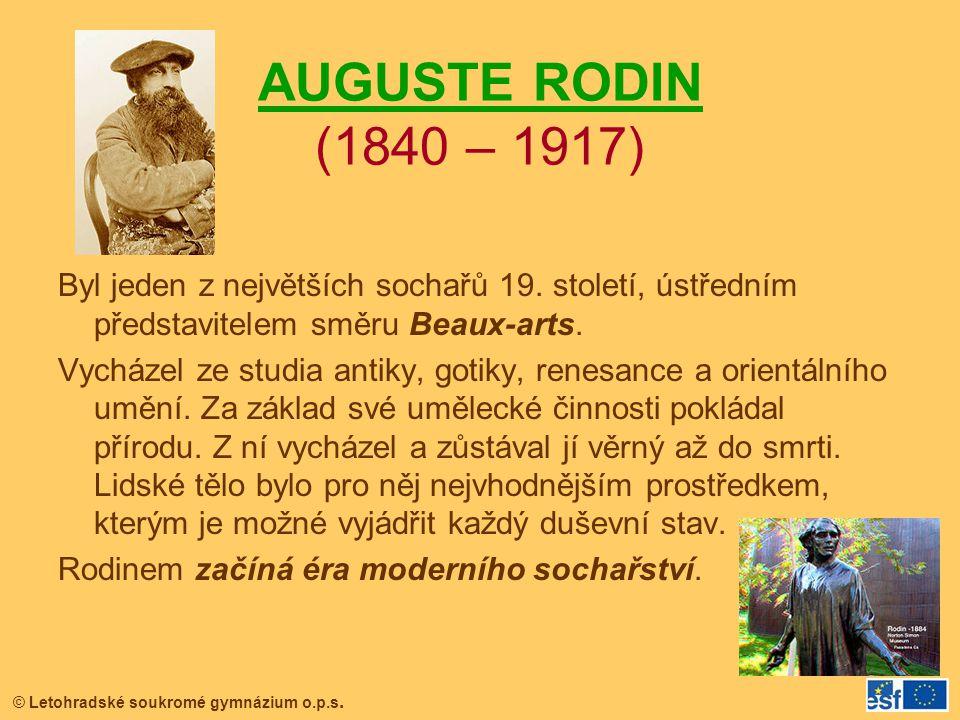 AUGUSTE RODIN (1840 – 1917)