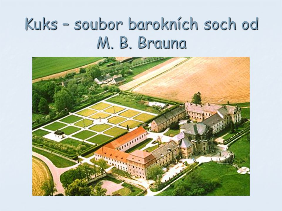 Kuks – soubor barokních soch od M. B. Brauna