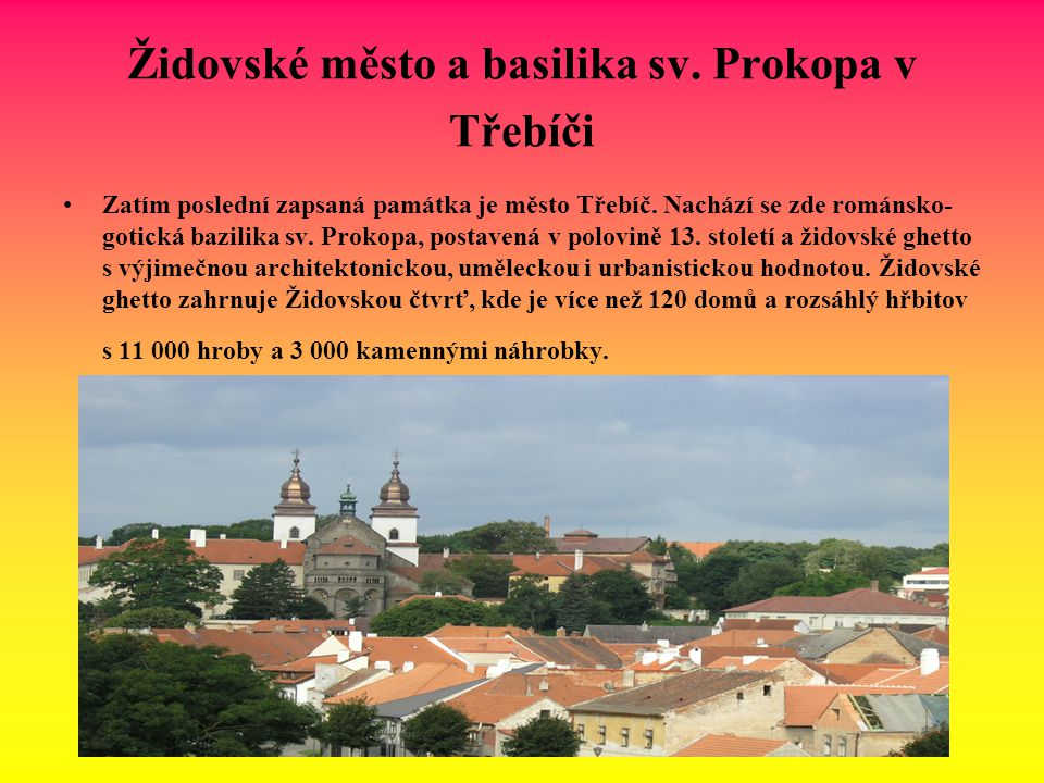 Židovské město a basilika sv. Prokopa v Třebíči