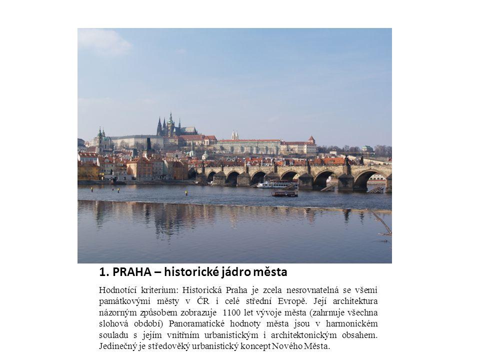 1. PRAHA – historické jádro města