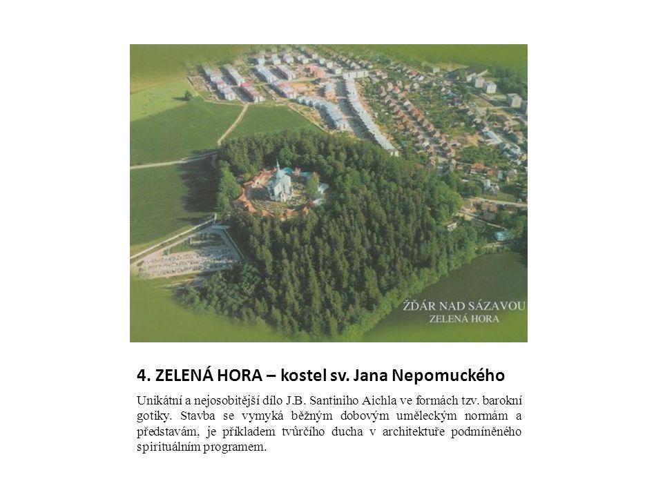 4. ZELENÁ HORA – kostel sv. Jana Nepomuckého