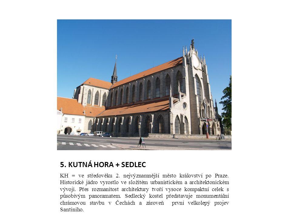 5. KUTNÁ HORA + SEDLEC