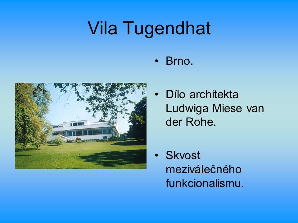 Vila Tugendhat Brno. Dílo architekta Ludwiga Miese van der Rohe.