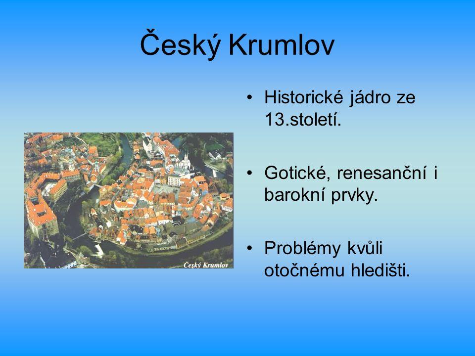 Český Krumlov Historické jádro ze 13.století.