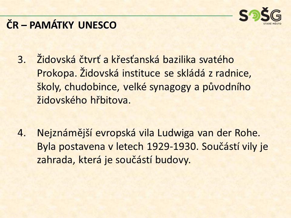 ČR – PAMÁTKY UNESCO