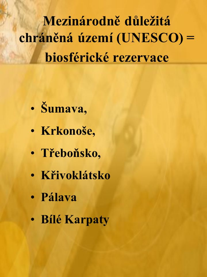 Mezinárodně důležitá chráněná území (UNESCO) = biosférické rezervace