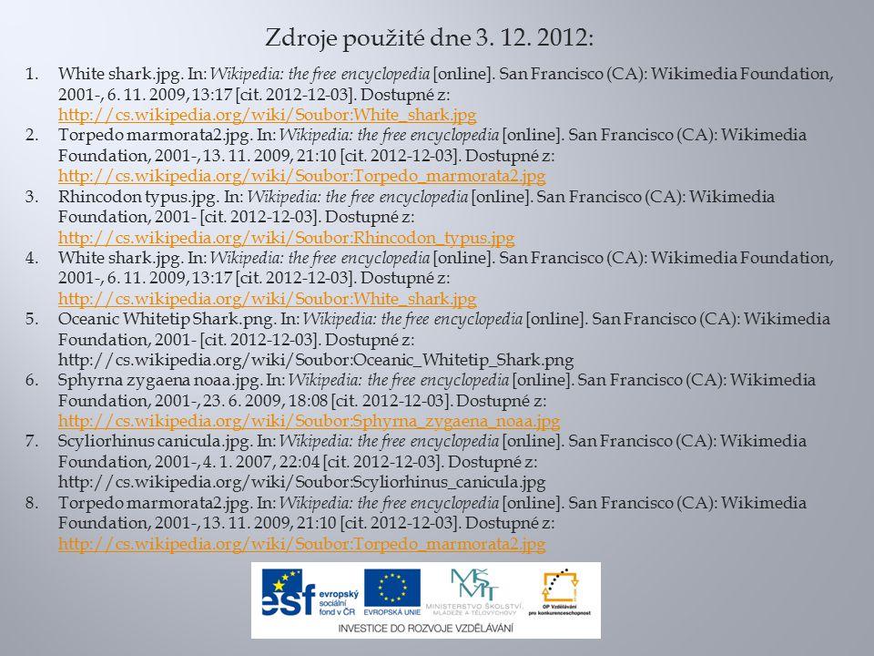 Zdroje použité dne 3. 12. 2012: