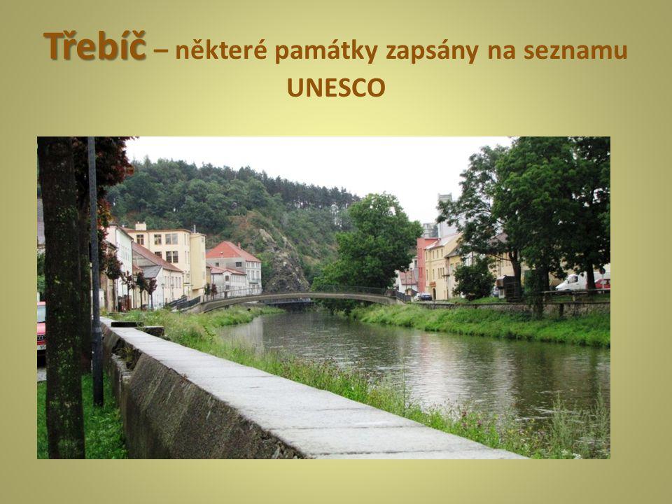 Třebíč – některé památky zapsány na seznamu UNESCO