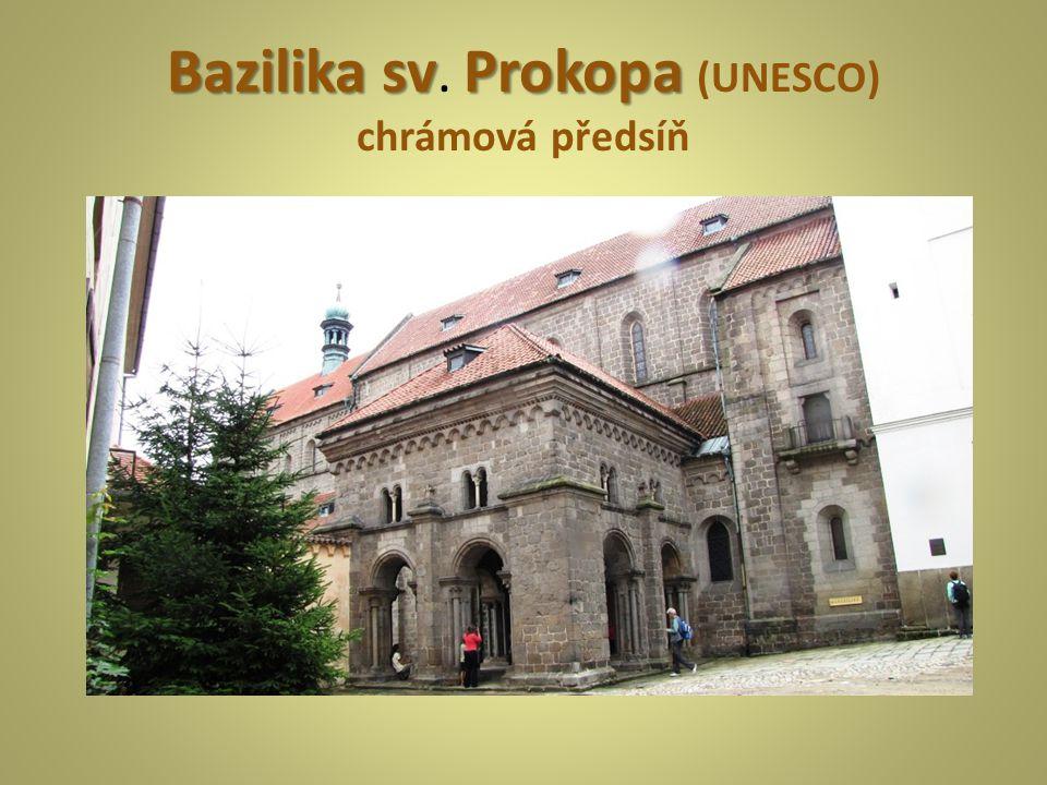 Bazilika sv. Prokopa (UNESCO) chrámová předsíň