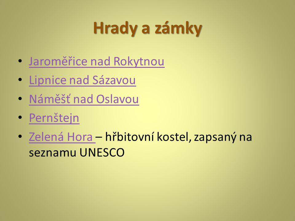 Hrady a zámky Jaroměřice nad Rokytnou Lipnice nad Sázavou