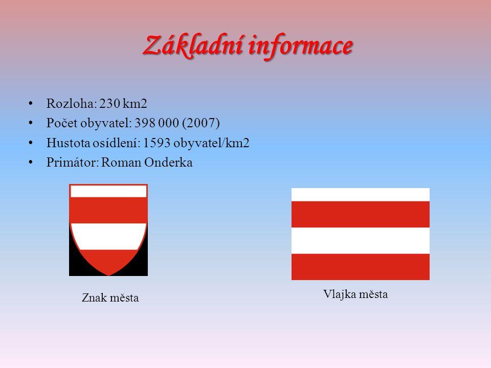 Základní informace Rozloha: 230 km2 Počet obyvatel: 398 000 (2007)