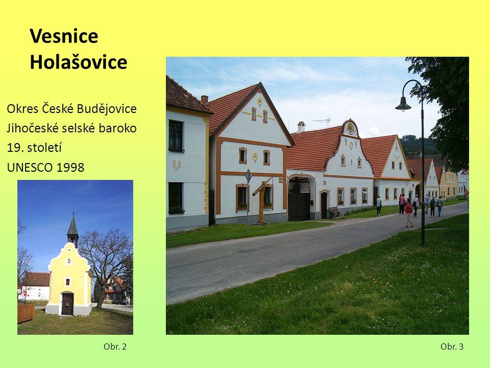 Vesnice Holašovice Okres České Budějovice Jihočeské selské baroko
