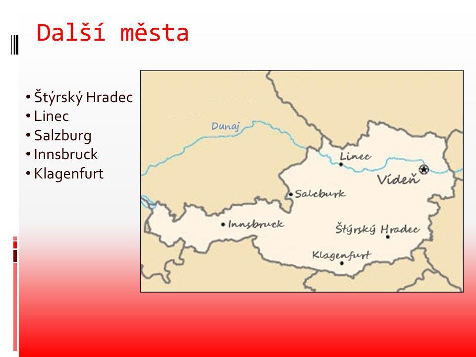 Další města Štýrský Hradec Linec Salzburg Innsbruck Klagenfurt
