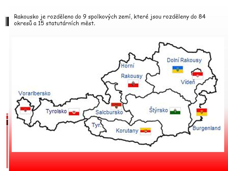 Rakousko je rozděleno do 9 spolkových zemí, které jsou rozděleny do 84 okresů a 15 statutárních měst.