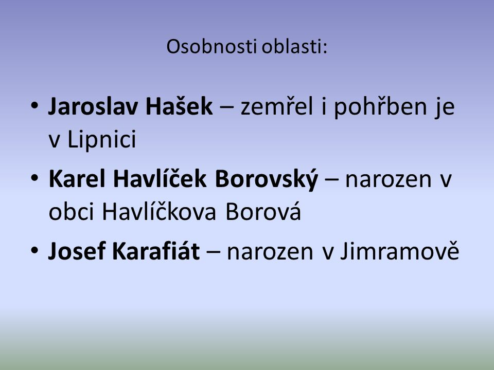 Jaroslav Hašek – zemřel i pohřben je v Lipnici