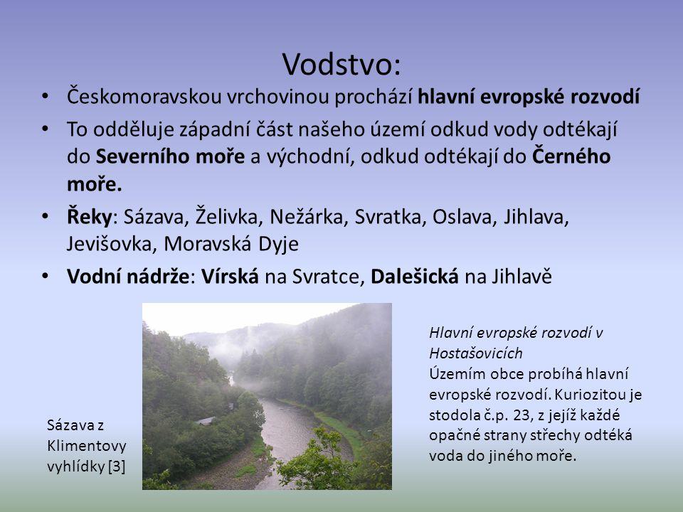 Vodstvo: Českomoravskou vrchovinou prochází hlavní evropské rozvodí