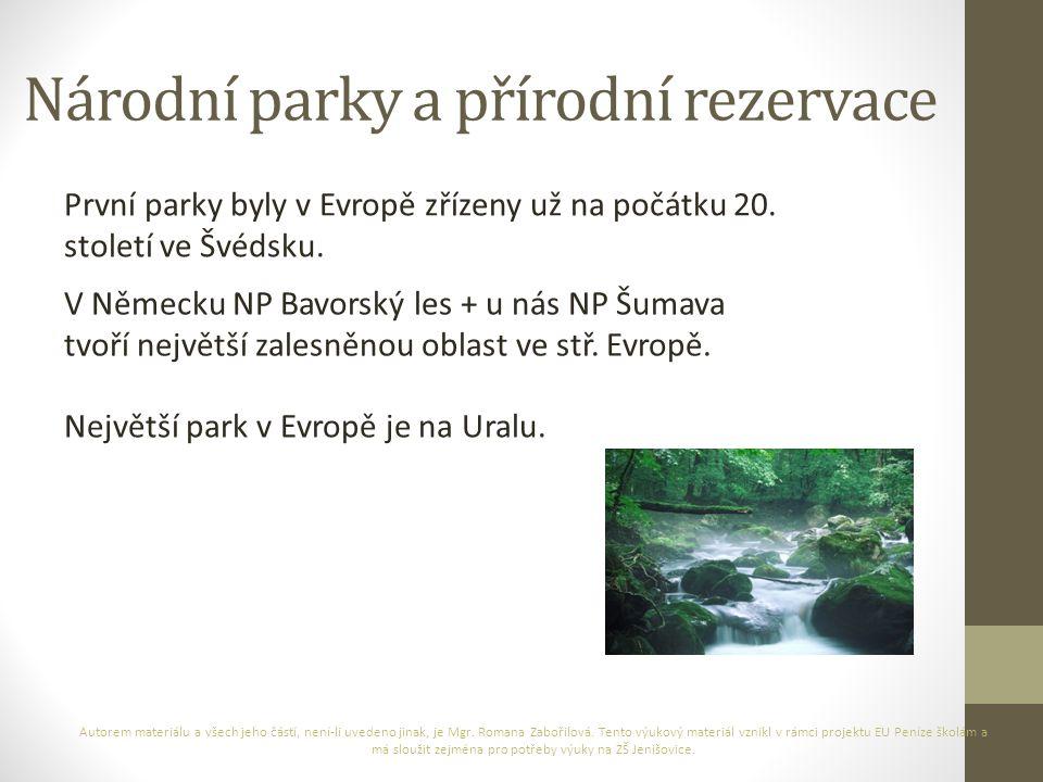 Národní parky a přírodní rezervace