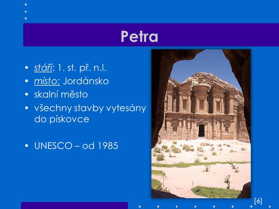 Petra stáří: 1. st. př. n.l. místo: Jordánsko skalní město