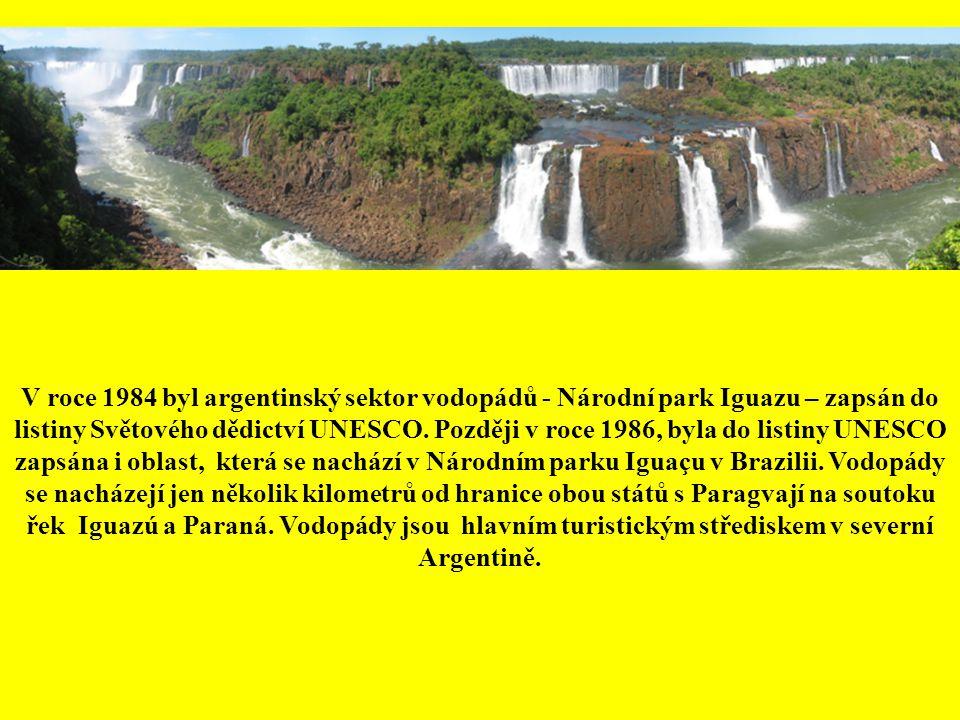 V roce 1984 byl argentinský sektor vodopádů - Národní park Iguazu – zapsán do listiny Světového dědictví UNESCO.