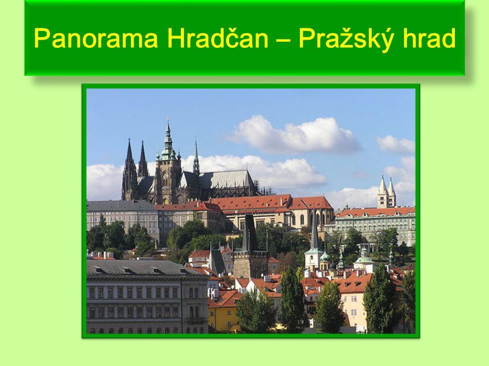 Panorama Hradčan – Pražský hrad