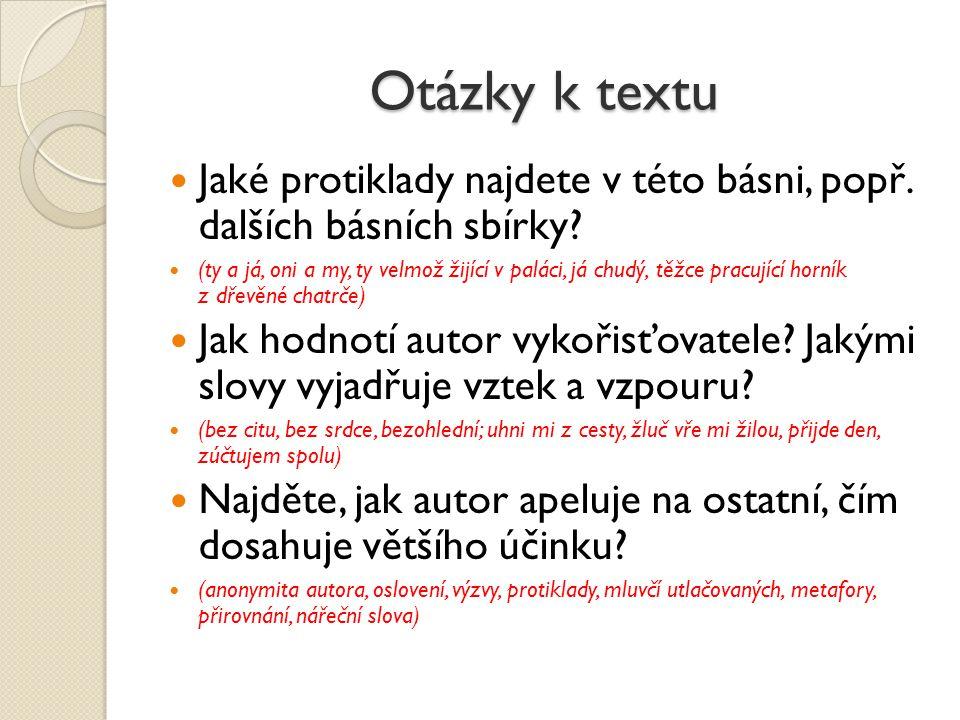 Otázky k textu Jaké protiklady najdete v této básni, popř. dalších básních sbírky